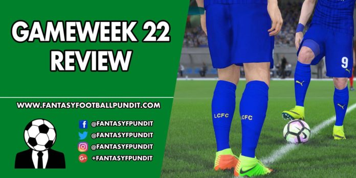 Gameweek 22 Review
