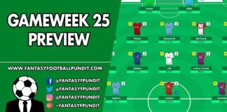 Gameweek 25 Preview