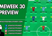 Gameweek 30 Preview