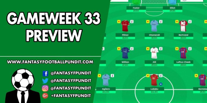 Gameweek 33 Preview