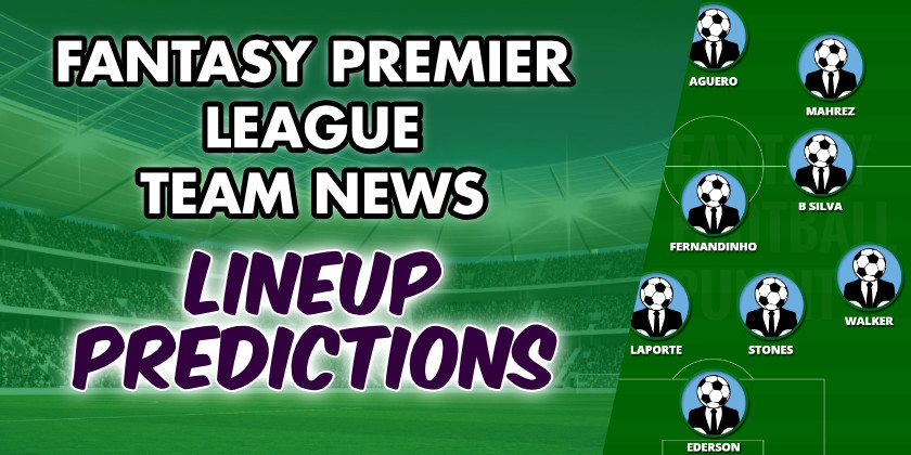 FPL Team News Lineup Predictions