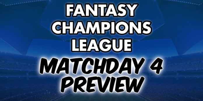 Champions League Fantasy Preview Matchday 4