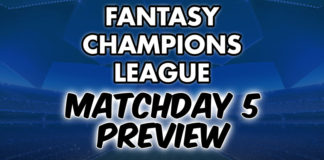 Champions League Fantasy Preview Matchday 5