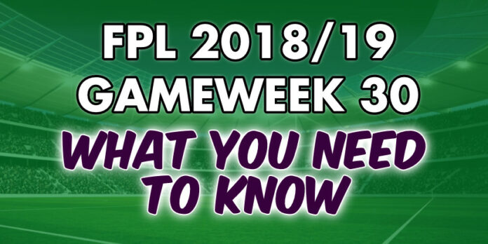 Gameweek 30 Tips