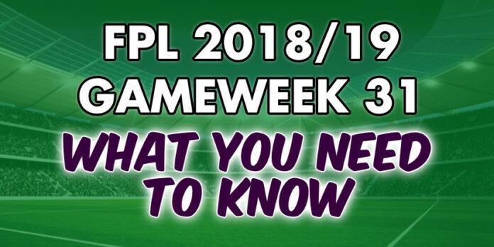 Gameweek 31 Tips