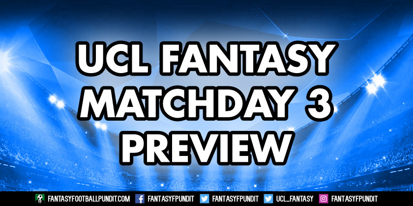 Champions League Fantasy Matchday 3 Preview - Fantasy ...